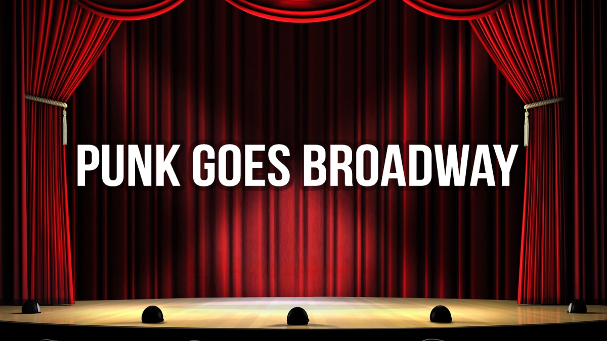 Punk Goes Broadway – The Ultimate Track Listing